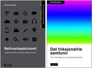 Krokans to siste bøker, om digital økonomi og om det digitaliserte samfunn.