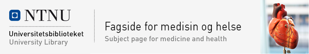 NTNU University Library  Subject page for medicine and health