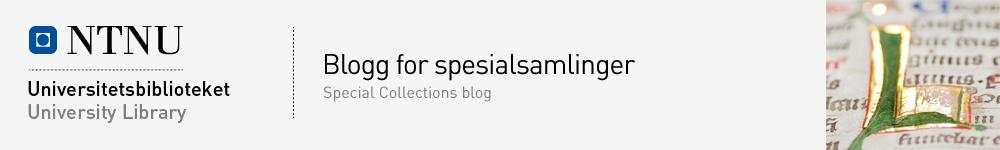 NTNU Universitetsbibliotekets blogg for spesialsamlinger