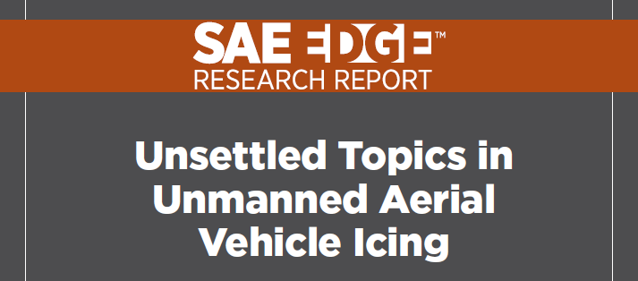 SAE Edge: Unsettled Topics in UAV Icing