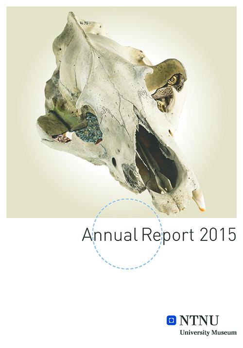 NTNU University Museum Annual Report 2015