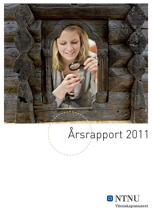 NTNU University Museum Annual Report 2011