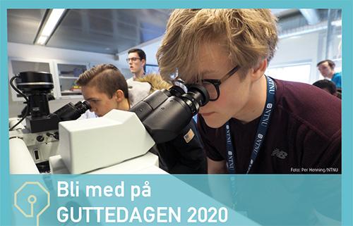 Gutter som ser i mikroskop. Tekst på bildet: Invitasjon til å søke på Guttedagen 2019. Fotograf: Per Henning/NTNU
