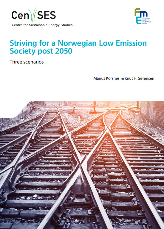 CenSES report: Striving for a Norwegian Low Emission Society post 2050
