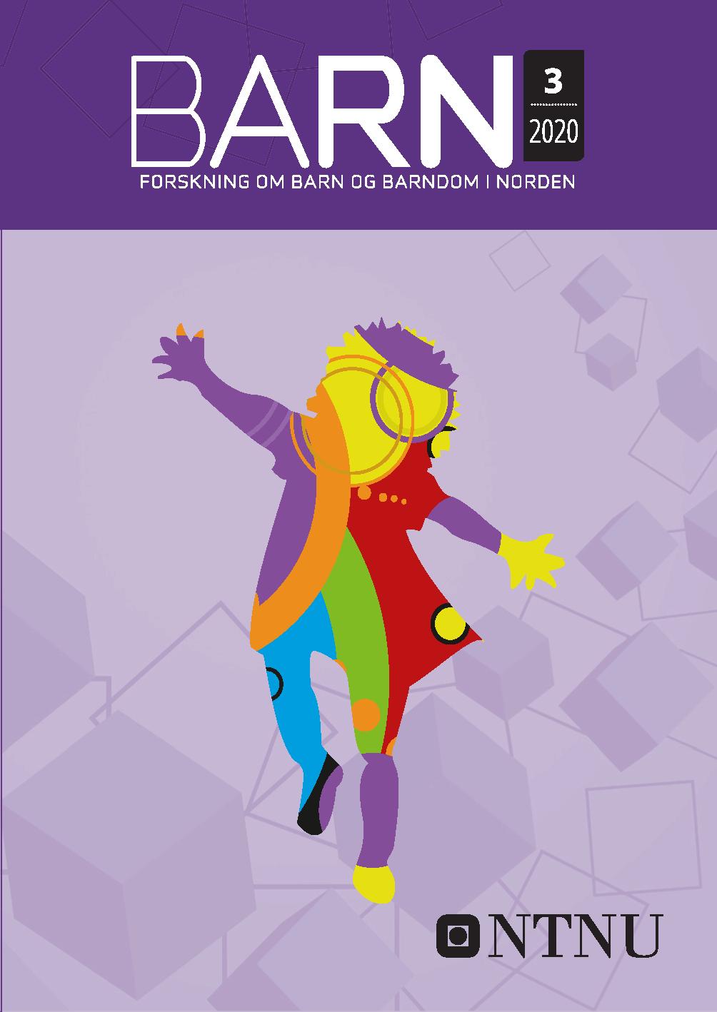 Se Vol 38 Nr 3 (2020): Barn: Forskning om barn og barndom i Norden