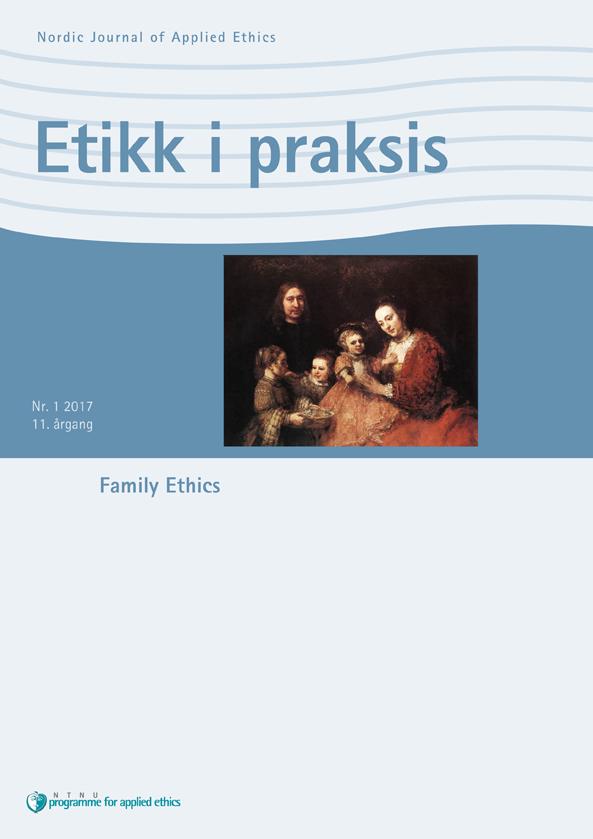 Family Ethics, Etikk i praksis Nr. 1 2017